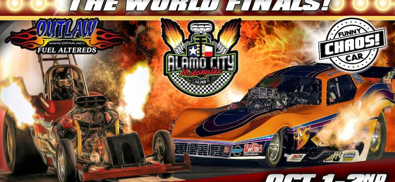 10/1/21 - Funny Car Chaos + Outlaw Fuel Altered World Finals! at Alamo City Motorplex